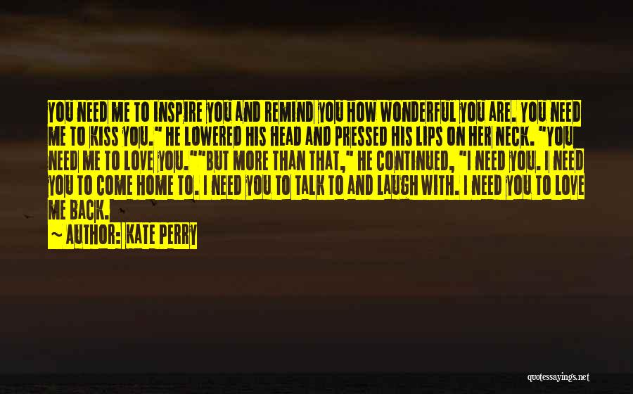 Perfect Love Story Quotes By Kate Perry