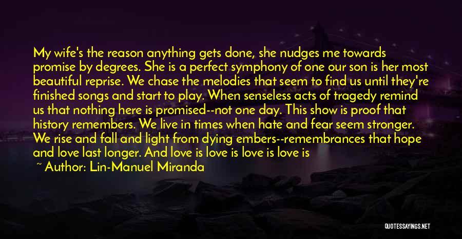 Perfect Love Story Quotes By Lin-Manuel Miranda