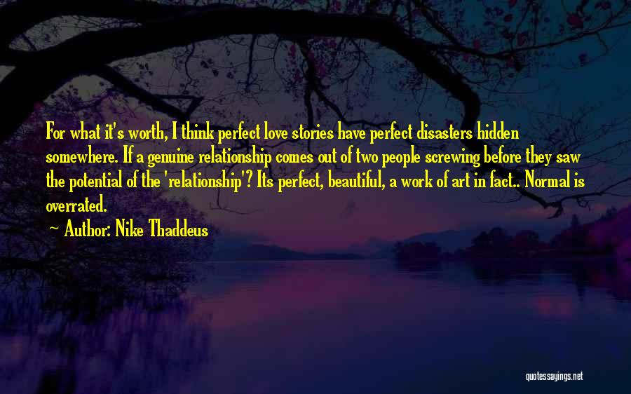 Perfect Love Story Quotes By Nike Thaddeus