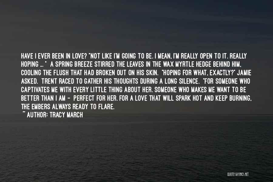 Perfect Love Story Quotes By Tracy March
