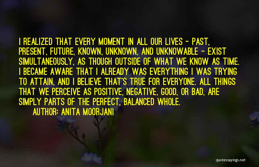 Perfect Time For Everything Quotes By Anita Moorjani