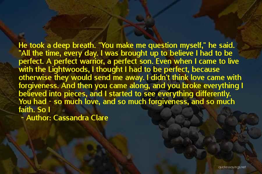 Perfect Time For Everything Quotes By Cassandra Clare