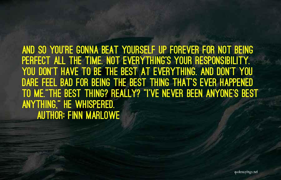 Perfect Time For Everything Quotes By Finn Marlowe