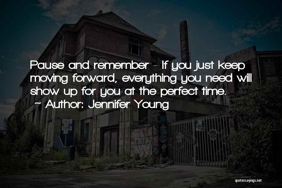 Perfect Time For Everything Quotes By Jennifer Young