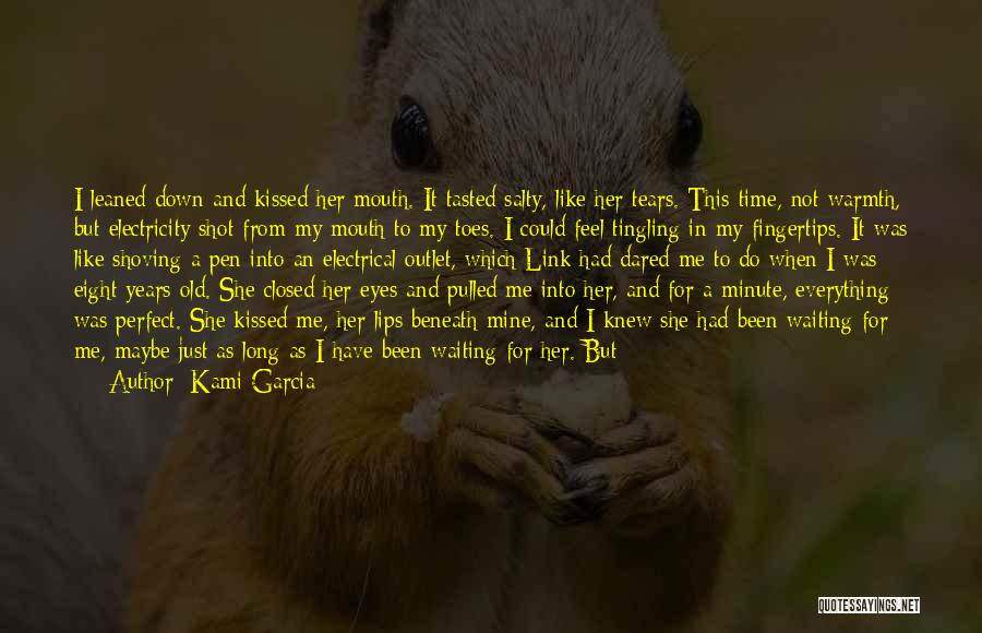 Perfect Time For Everything Quotes By Kami Garcia