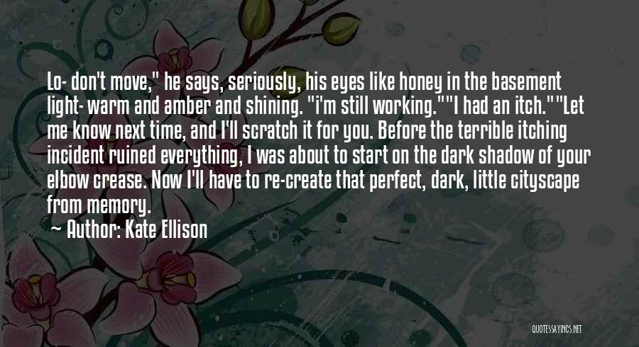 Perfect Time For Everything Quotes By Kate Ellison