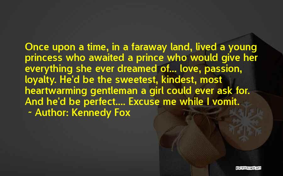 Perfect Time For Everything Quotes By Kennedy Fox