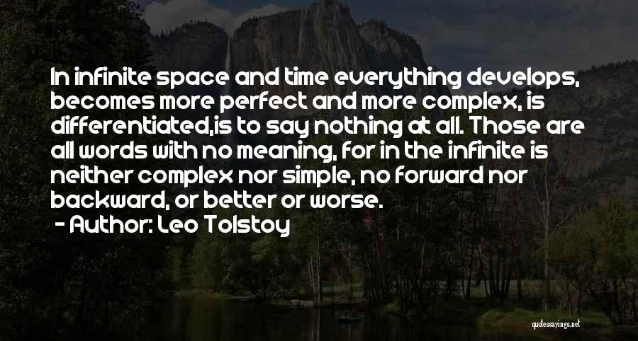 Perfect Time For Everything Quotes By Leo Tolstoy