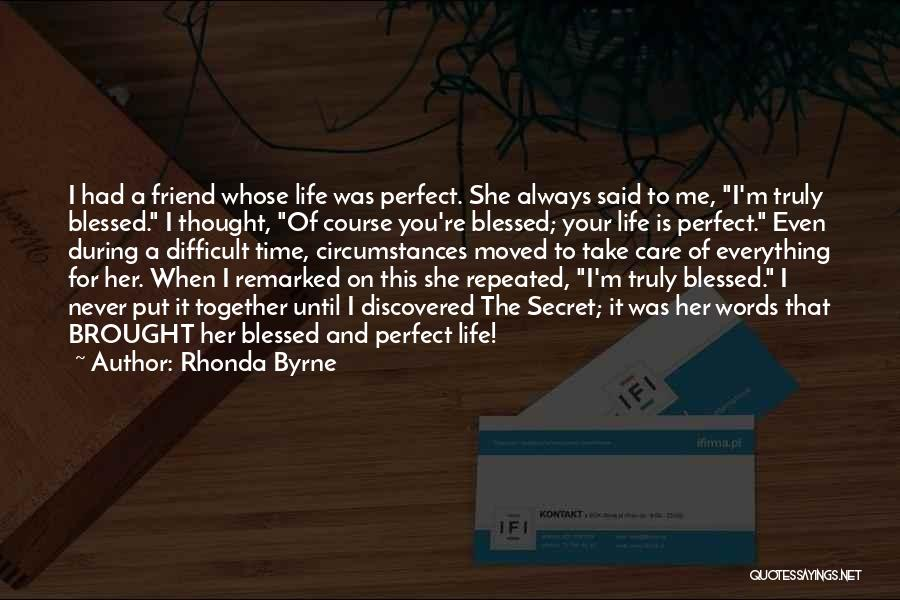 Perfect Time For Everything Quotes By Rhonda Byrne