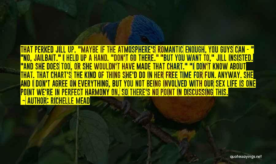 Perfect Time For Everything Quotes By Richelle Mead