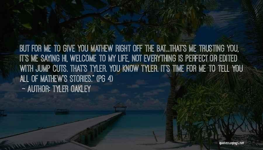 Perfect Time For Everything Quotes By Tyler Oakley