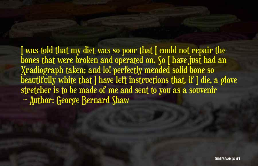 Perfectly Made Quotes By George Bernard Shaw