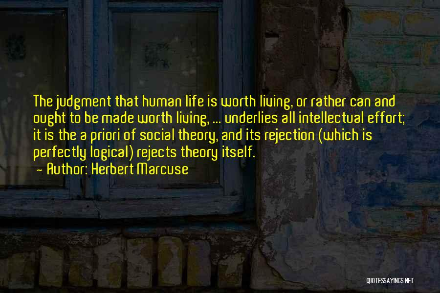 Perfectly Made Quotes By Herbert Marcuse