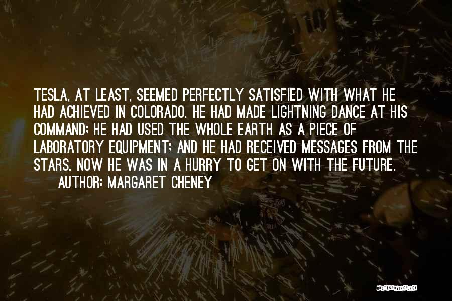 Perfectly Made Quotes By Margaret Cheney