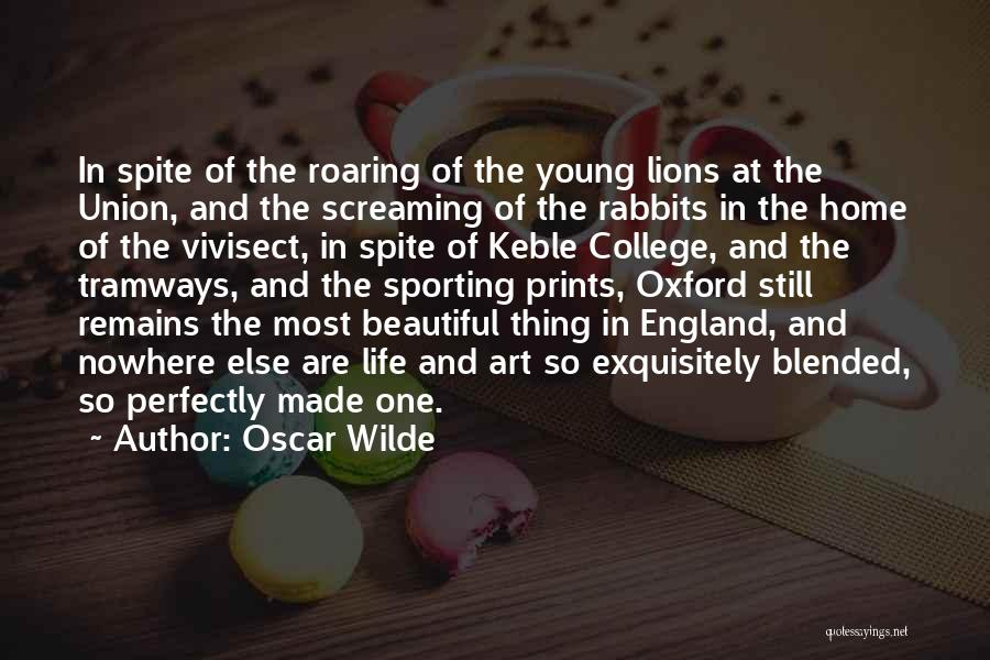 Perfectly Made Quotes By Oscar Wilde