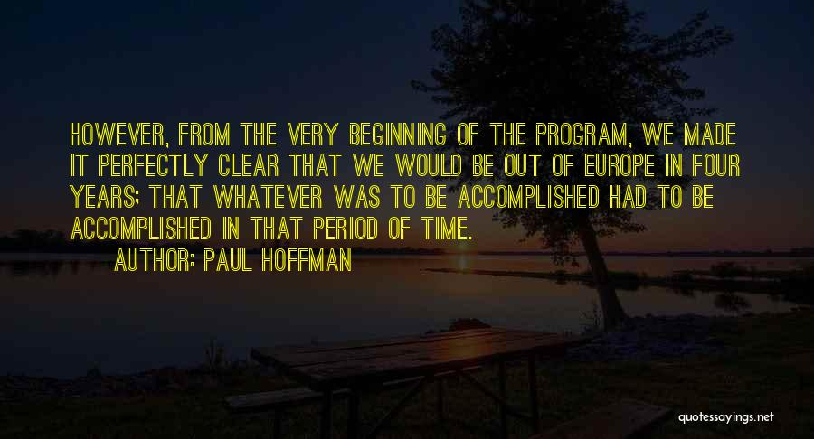 Perfectly Made Quotes By Paul Hoffman