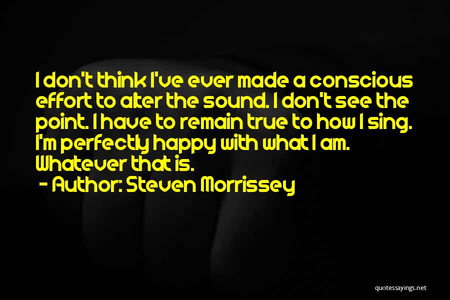 Perfectly Made Quotes By Steven Morrissey