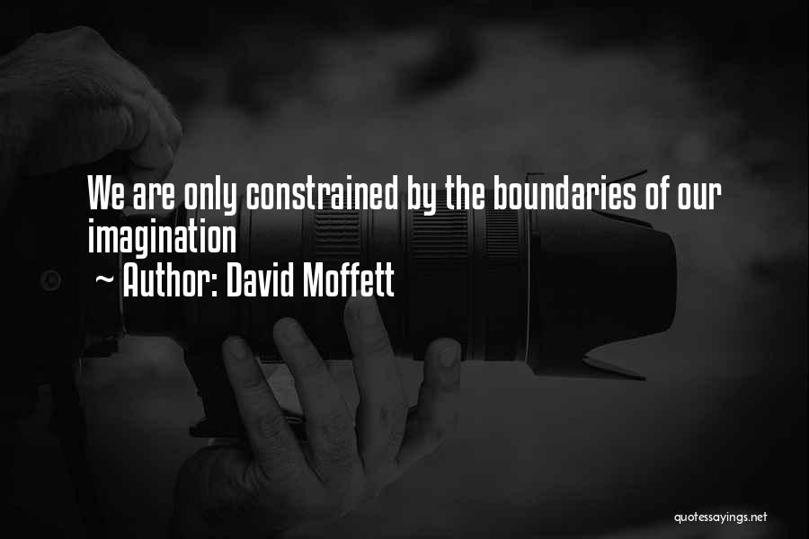 Performance Management Inspirational Quotes By David Moffett