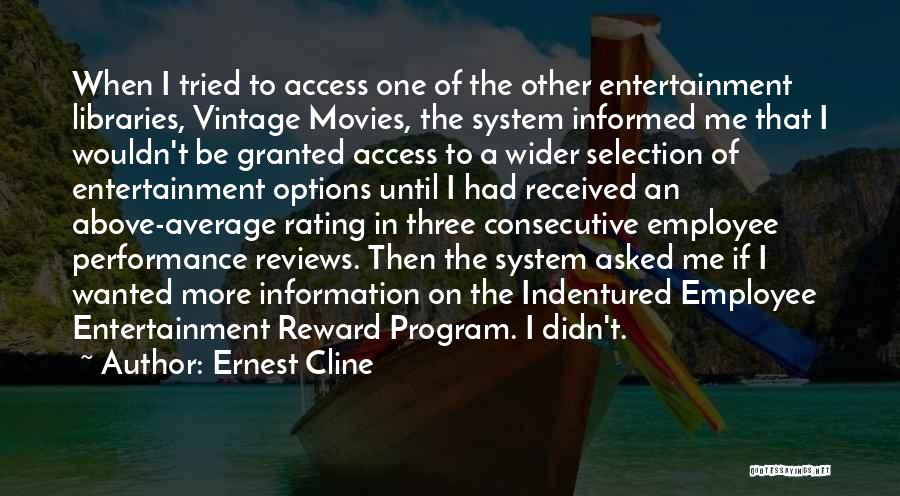Performance Reviews Quotes By Ernest Cline