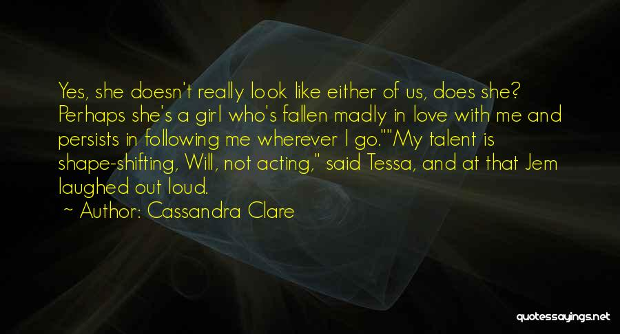 Perhaps Quotes By Cassandra Clare
