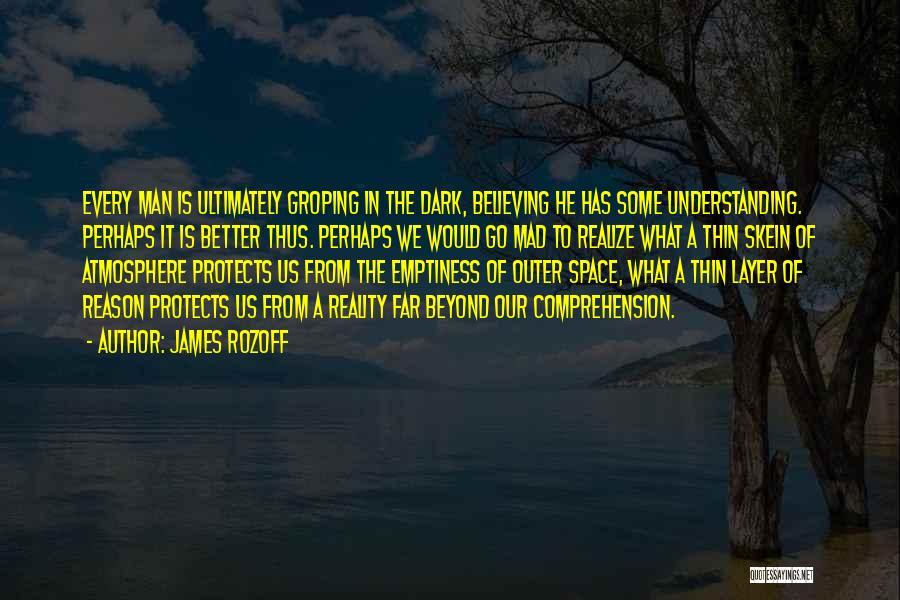 Perhaps Quotes By James Rozoff