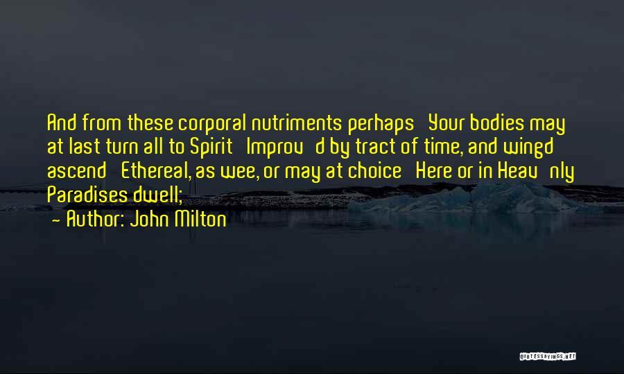 Perhaps Quotes By John Milton