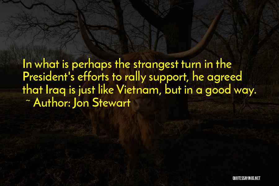 Perhaps Quotes By Jon Stewart