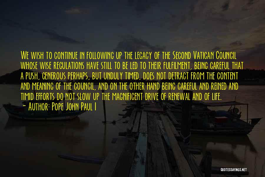 Perhaps Quotes By Pope John Paul I