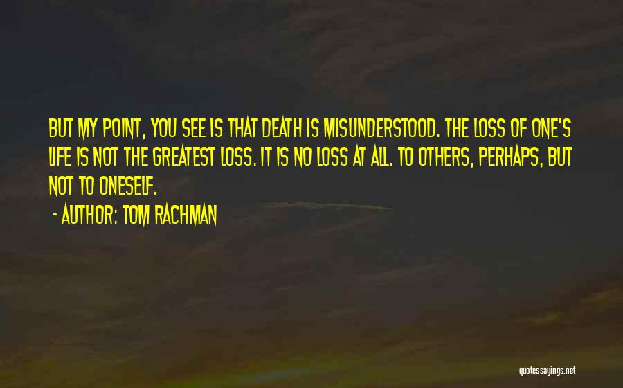 Perhaps Quotes By Tom Rachman