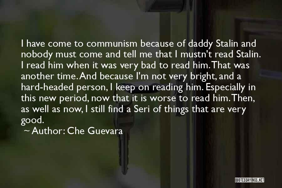 Period Then Quotes By Che Guevara