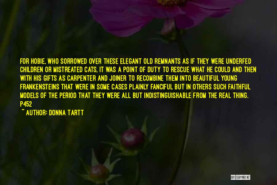 Period Then Quotes By Donna Tartt
