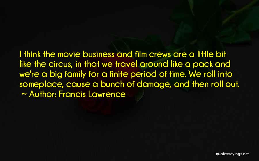 Period Then Quotes By Francis Lawrence