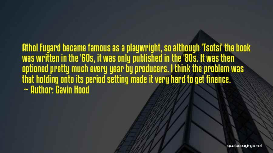 Period Then Quotes By Gavin Hood