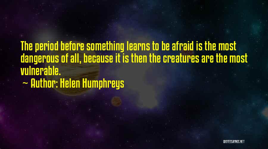 Period Then Quotes By Helen Humphreys