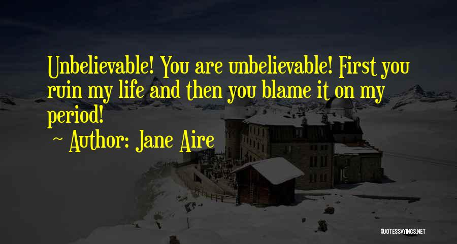 Period Then Quotes By Jane Aire