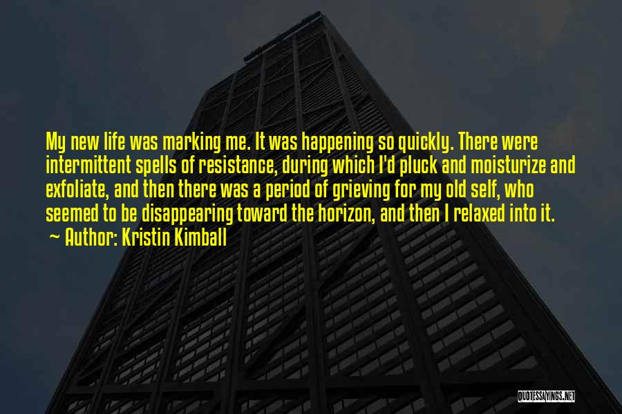 Period Then Quotes By Kristin Kimball