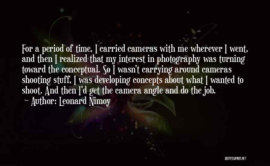 Period Then Quotes By Leonard Nimoy