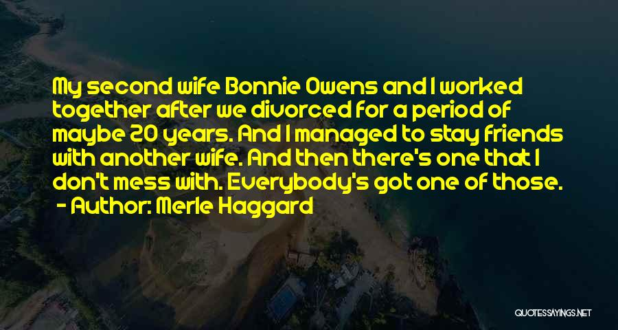 Period Then Quotes By Merle Haggard