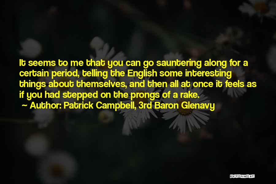 Period Then Quotes By Patrick Campbell, 3rd Baron Glenavy