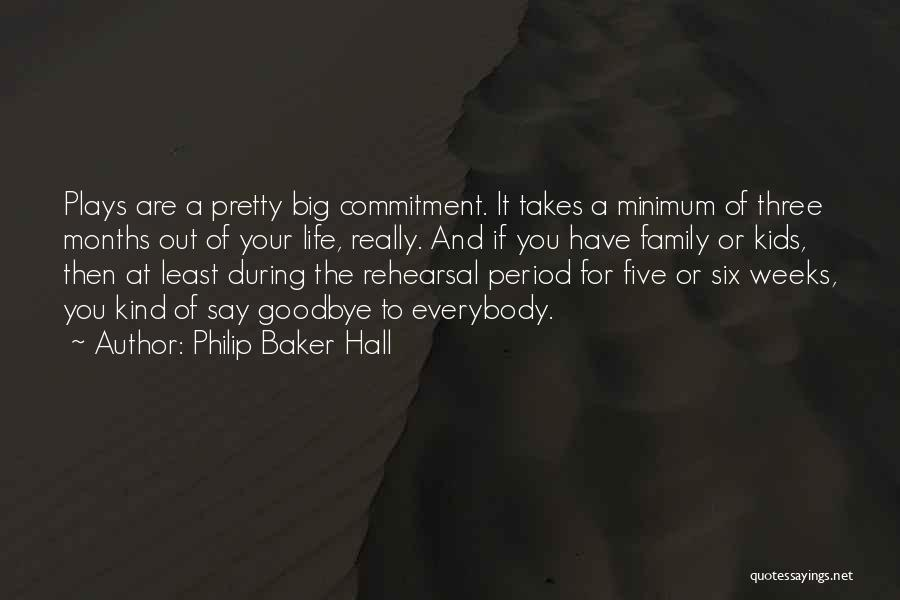 Period Then Quotes By Philip Baker Hall