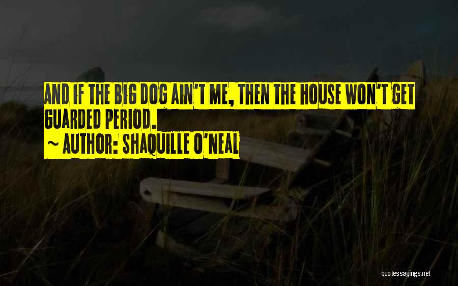 Period Then Quotes By Shaquille O'Neal
