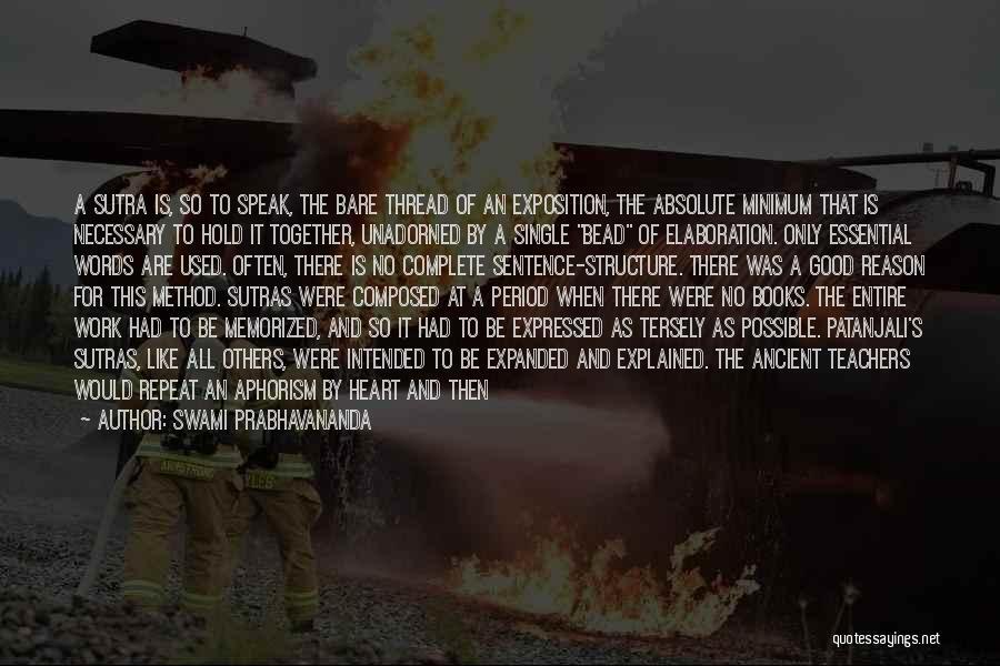Period Then Quotes By Swami Prabhavananda