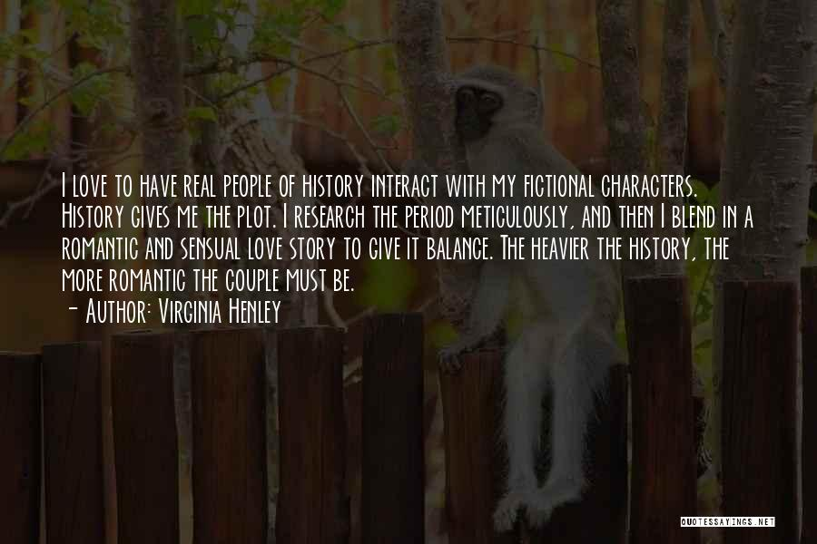 Period Then Quotes By Virginia Henley