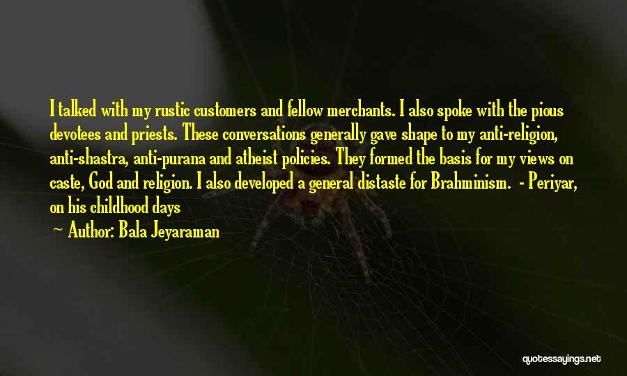 Periyar Quotes By Bala Jeyaraman