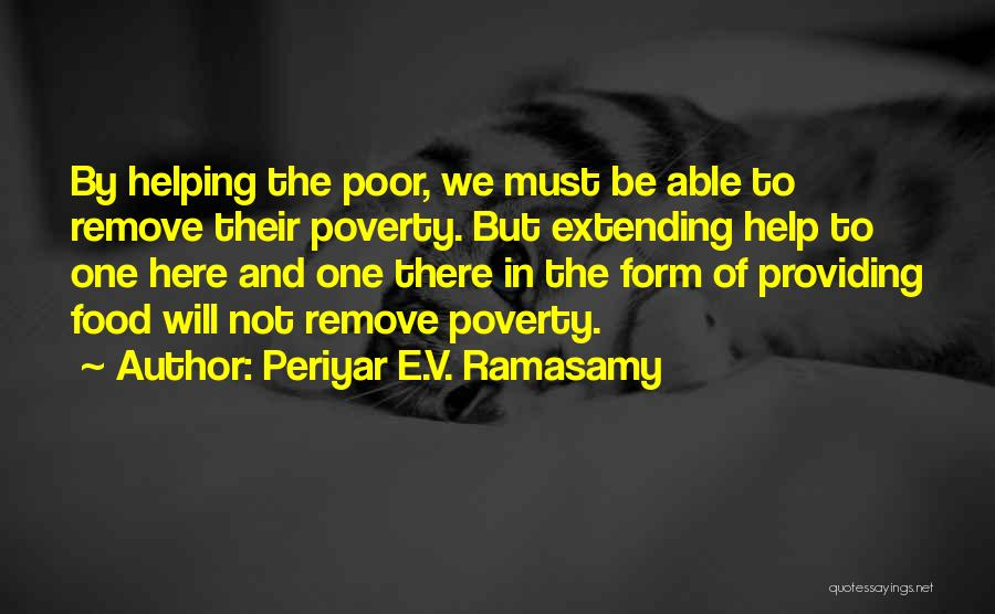 Periyar Quotes By Periyar E.V. Ramasamy