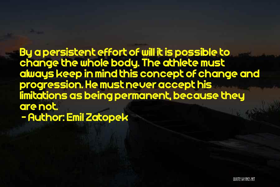 Permanent Change Quotes By Emil Zatopek