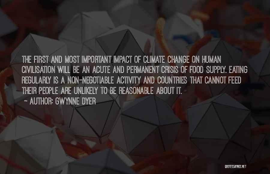 Permanent Change Quotes By Gwynne Dyer