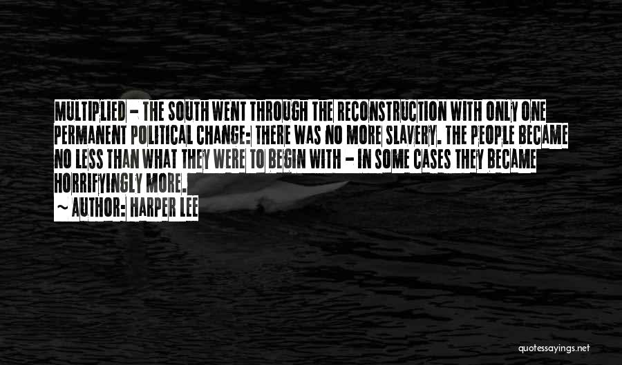 Permanent Change Quotes By Harper Lee