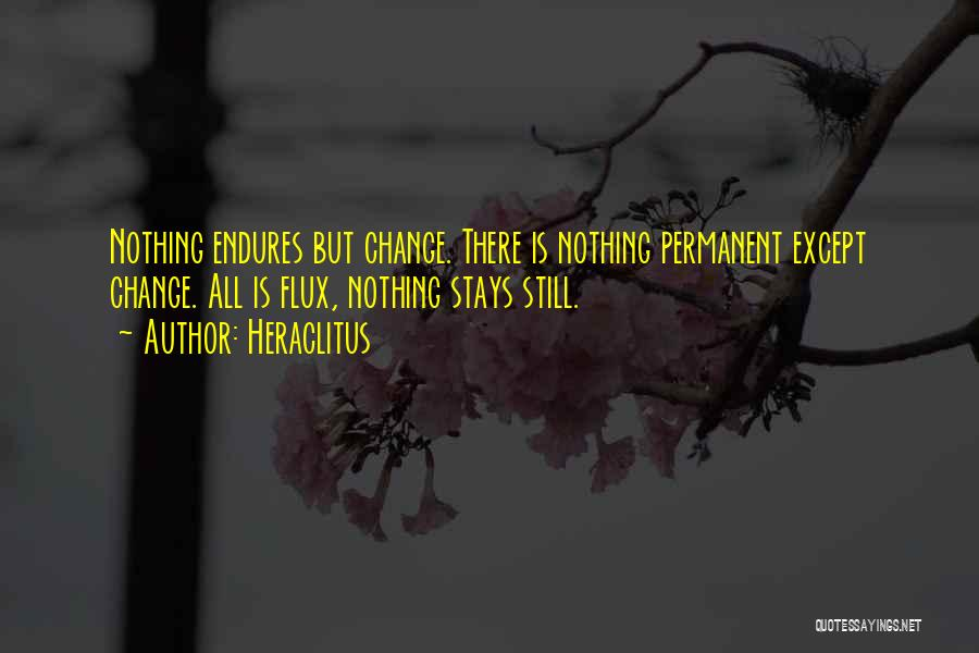 Permanent Change Quotes By Heraclitus