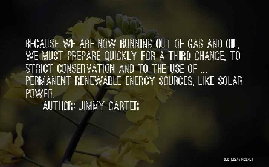 Permanent Change Quotes By Jimmy Carter